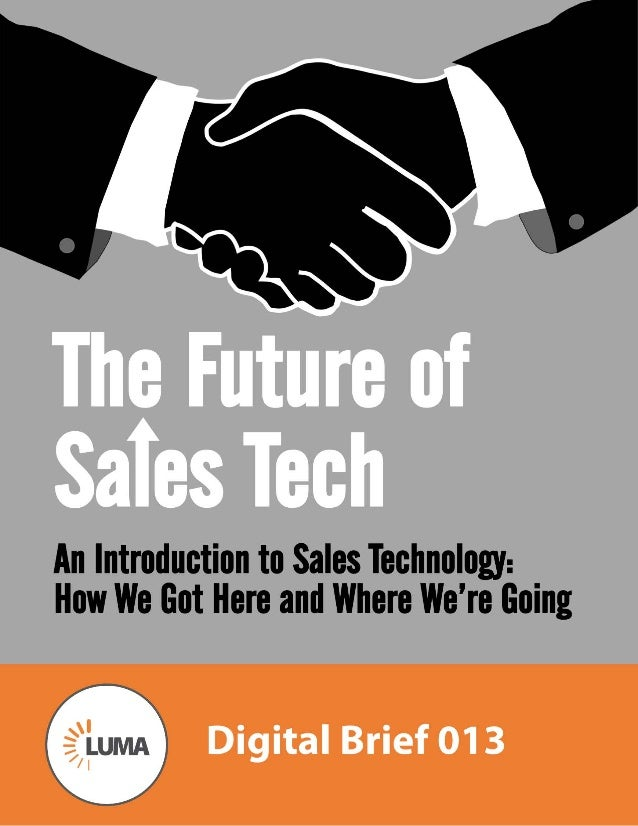 LUMA Digital Brief 013 - The Future of Sales Tech