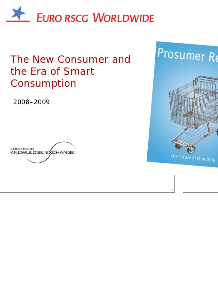 The New Consumer andthe Era of SmartConsumption2008–2009                       1