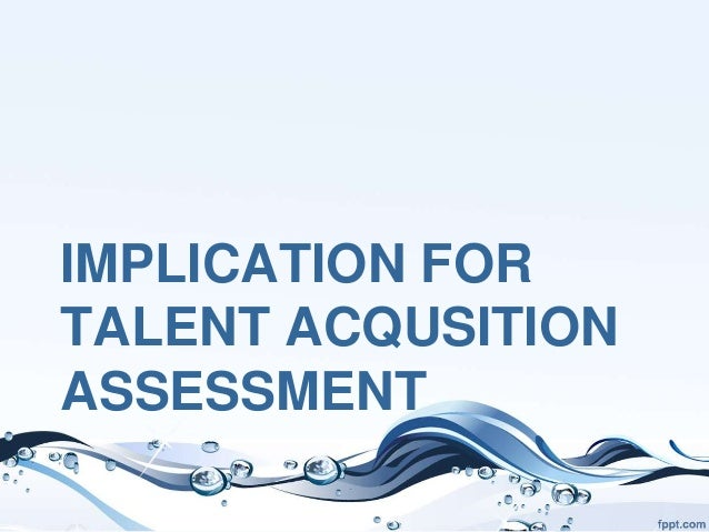 talent acquisition is the lifeblood for an organization essay This seminar is a part of the shrm talent acquisition specialty credential  for  guidance with developing a talent acquisition strategy for their organization.