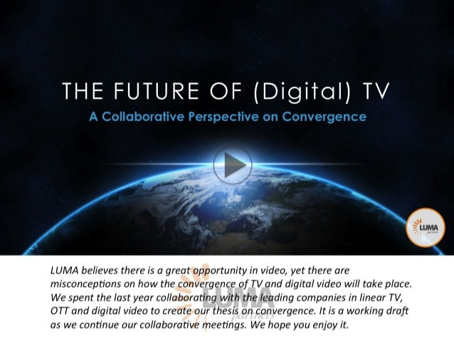 LUMA's The Future of (Digital) TV