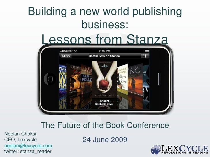 Building a new world publishing business:<br />Lessons from Stanza<br />O'Reilly TOC Conference<br />The Future of the Boo...