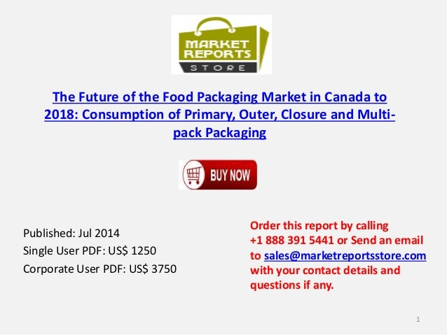 Canada Food Packaging Market to 2018 - Future,Closure and Multi-pack Packaging