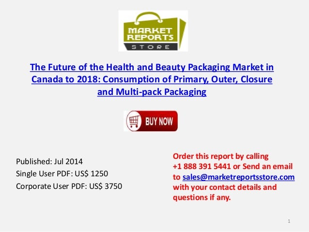 Canada Health and Beauty Packaging Market to 2018 - Future,Closure and Multi-pack Packaging