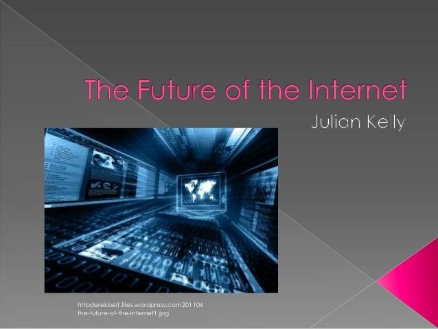 httpderekbelt.files.wordpress.com201106the-future-of-the-internet1.jpg