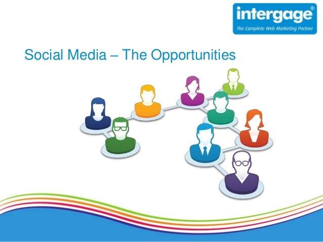 Social Media – The Opportunities
