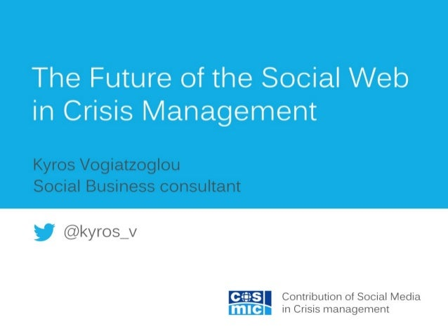 The Future of the Social Web in Crisis Management