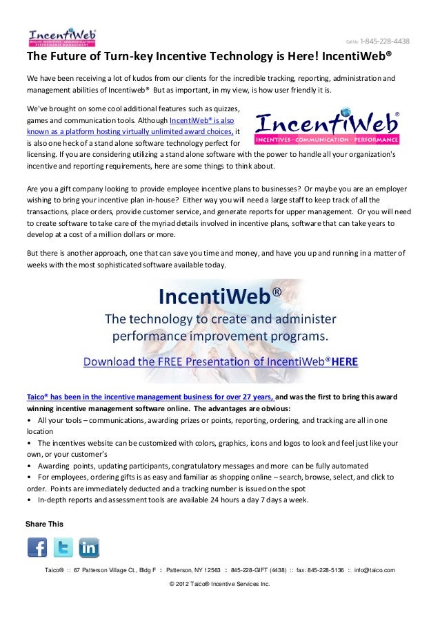 The Future of Turn-key Incentive Technology is Here! IncentiWeb®We have been receiving a lot of kudos from our clients for...
