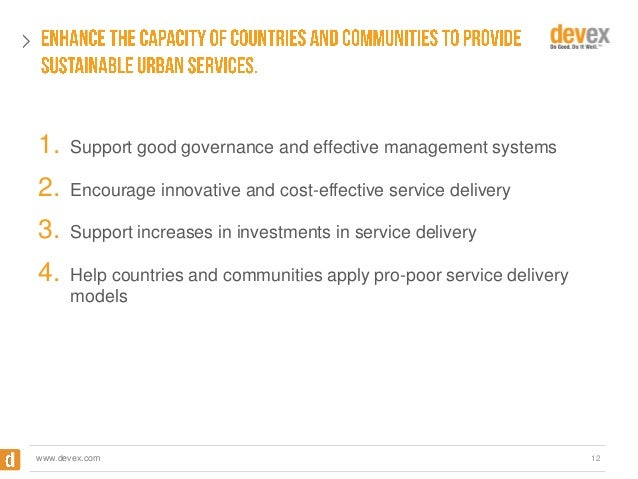 1.  Support good governance and effective management systems  2.  Encourage innovative and cost-effective service delivery...