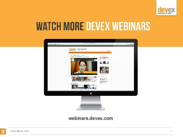 webinars.devex.com www.devex.com  7