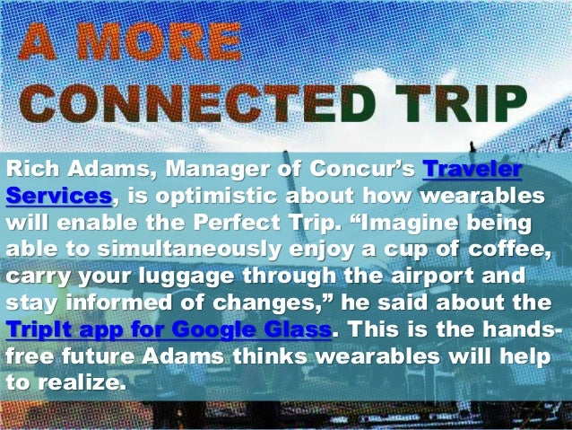 The Future of Wearables for Business Travel - Concur