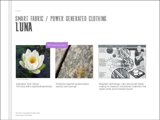 Fashion  SMART FABRIC / POWER GENERATED CLOTHING  LUNA  Self cleaning fabric  Source: Luna textiles  Inspiration from natu...