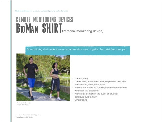 Medicine and fitness | To access and understand personal health information  REMOTE MONITORING DEVICES  BioMan SHIRT  (Pers...