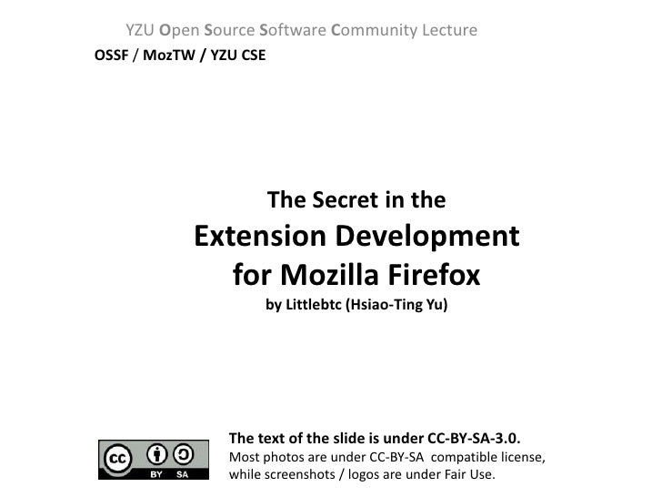 YZU Open Source Software Community Lecture OSSF / MozTW / YZU CSE                              The Secret in the          ...