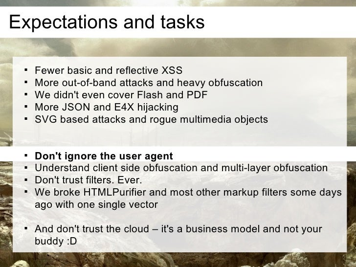 Expectations and tasks         Fewer basic and reflective XSS        More out-of-band attacks and heavy obfuscation    ...