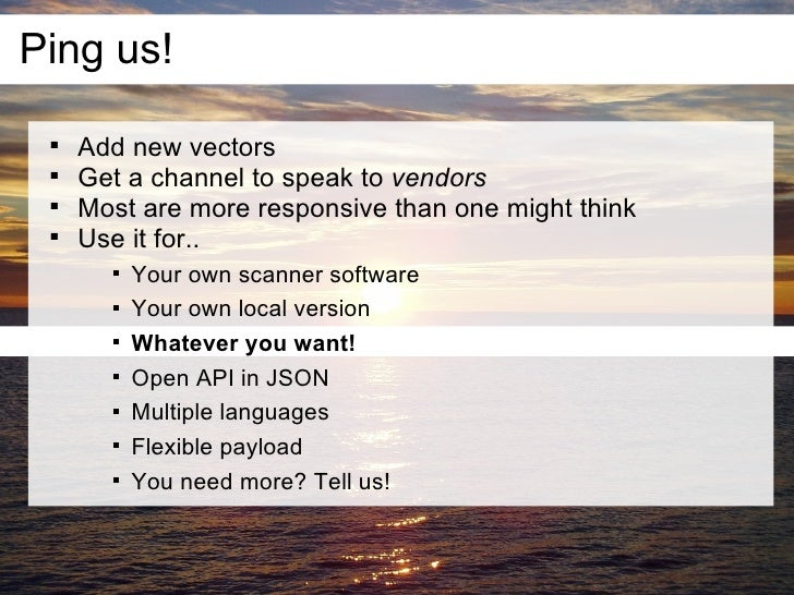 Ping us!        Add new vectors        Get a channel to speak to vendors        Most are more responsive than one might...