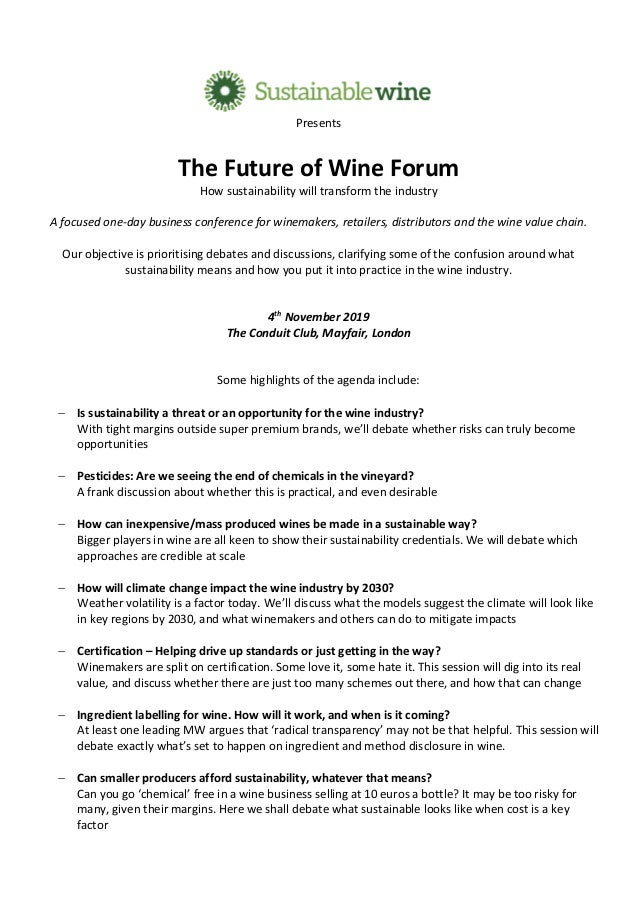 Presents The Future of Wine Forum How sustainability will transform the industry A focused one-day business conference for...