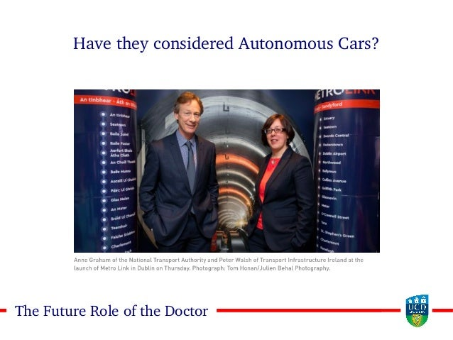 1010The Future Role of the Doctor Have they considered Autonomous Cars?