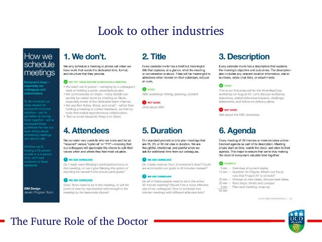 1313The Future Role of the Doctor Look to other industries