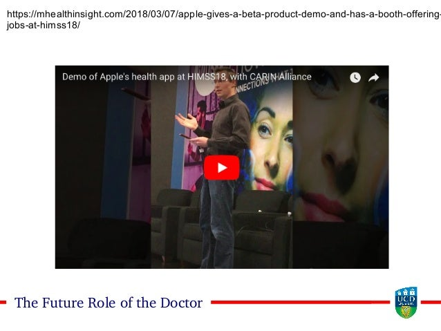 2222The Future Role of the Doctor https://mhealthinsight.com/2018/03/07/apple-gives-a-beta-product-demo-and-has-a-booth-of...