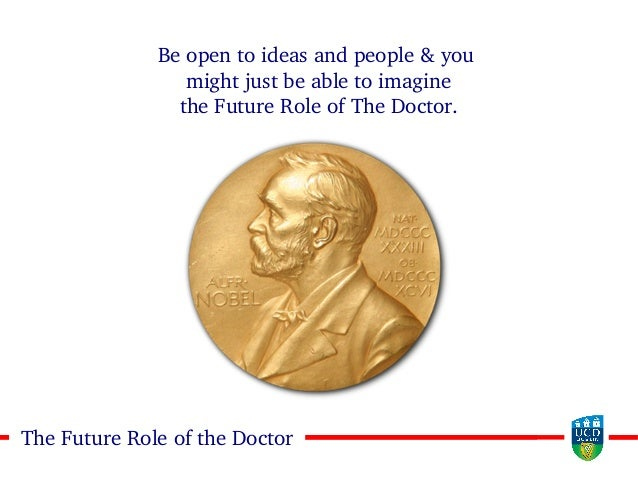3333The Future Role of the Doctor Be open to ideas and people & you might just be able to imagine the Future Role of The D...