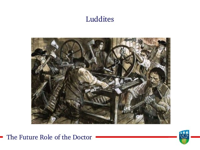 55The Future Role of the Doctor Luddites