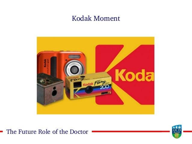 77The Future Role of the Doctor Kodak Moment