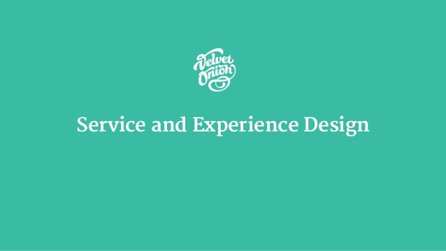 Service and Experience Design