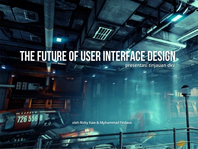 The Future of User Interface Design
