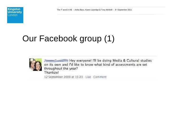 The 'f' word in HE  |  Anita Bacs, Karen Lipsedge & Tony McNeill  |  6 th  September 2011 Our Facebook group (1)