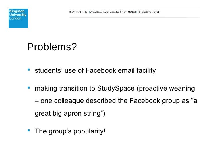The 'f' word in HE  |  Anita Bacs, Karen Lipsedge & Tony McNeill  |  6 th  September 2011 Problems? <ul><li>students' use ...