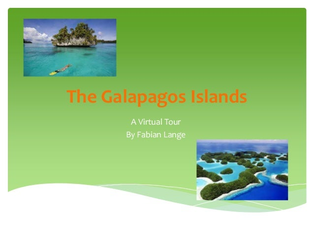 The Galapagos Islands A Virtual Tour By Fabian Lange