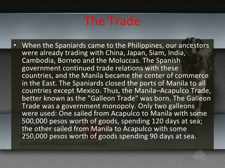 The Galleon Trade Slide 2