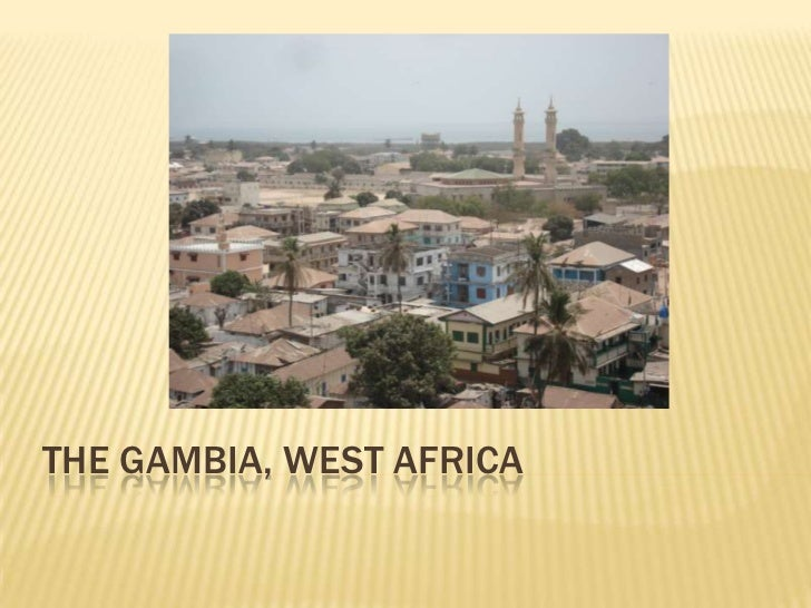 The Gambia, West Africa<br />