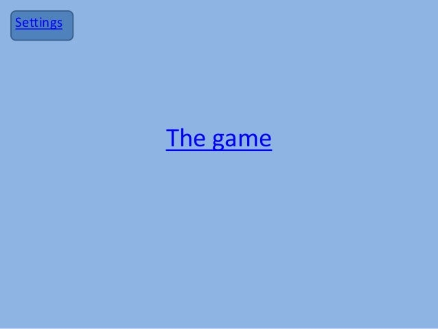The game Settings