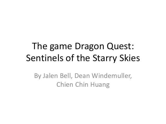 The game Dragon Quest: Sentinels of the Starry Skies By Jalen Bell, Dean Windemuller, Chien Chin Huang