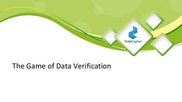The Game of Data Verification