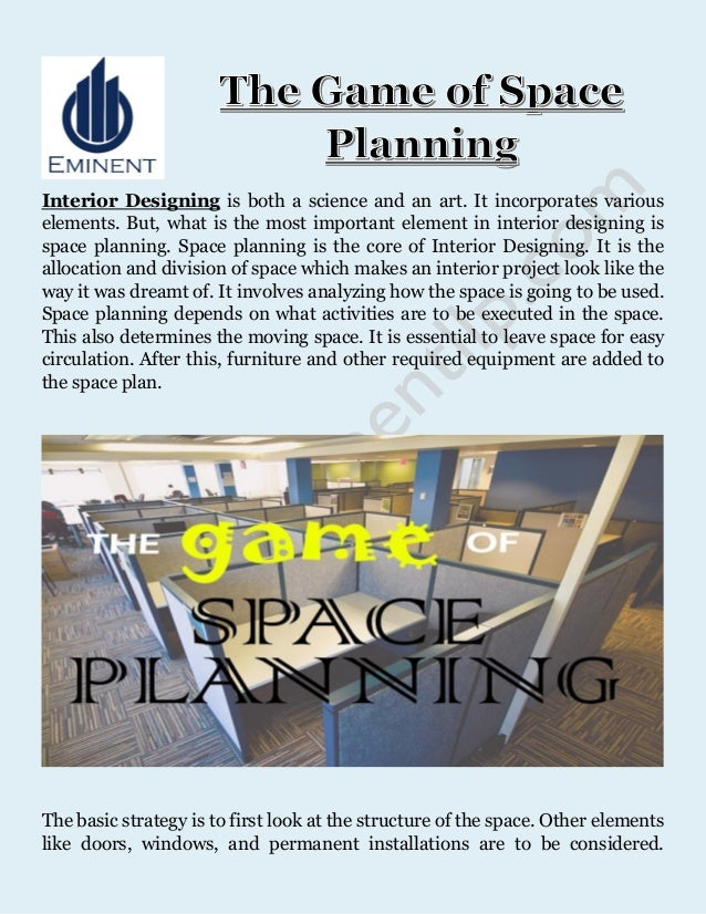 The Game of Space Planning. Interior Designing is both a science and an art.