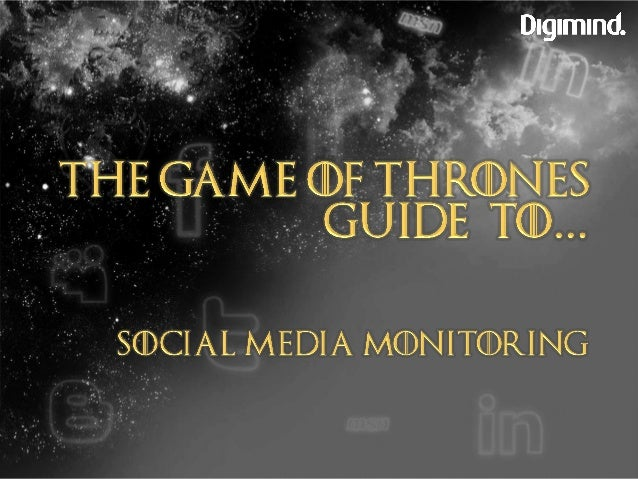 9 lessons from the social media warriors of Westeros