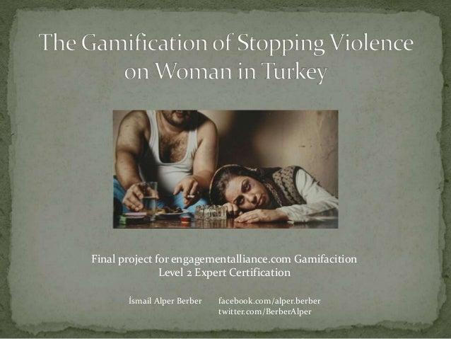 Final project for engagementalliance.com Gamifacition Level 2 Expert Certification İsmail Alper Berber facebook.com/alper....