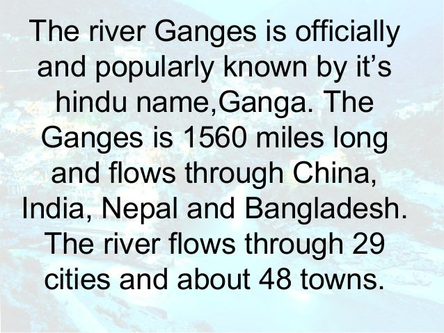 autobiography of river ganga History of ganga river - the ganges is a major river in the indian subcontinent  flowing east through the immeasurable plains of northern india.