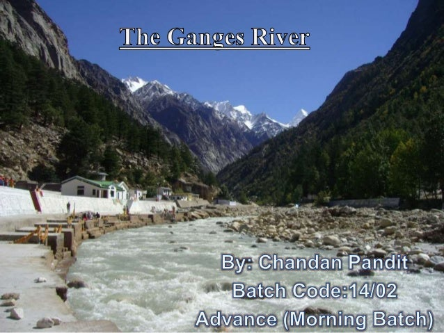 """""""The Ganga, especially, is the river of India, beloved of her people, round which are intertwined her memories, her hopes ..."""