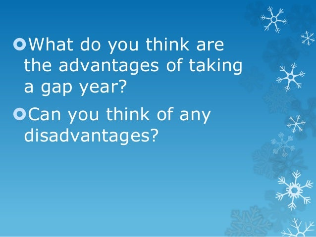 are gap years a good idea Gap years can be a good plan before starting your uni course  whatever you  plan to study, it's a good idea to keep up the skills you've.