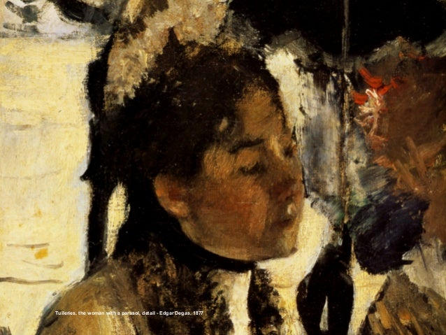 Tuileries, the woman with a parasol, detail - Edgar Degas, 1877