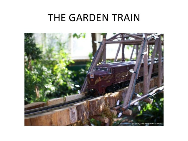 THE GARDEN TRAIN              photo by palindrome6996 at Flickr