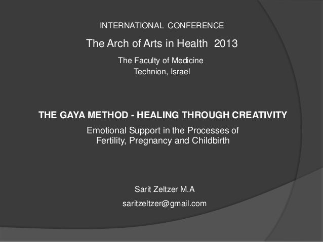 INTERNATIONAL CONFERENCE        The Arch of Arts in Health 2013               The Faculty of Medicine                   Te...