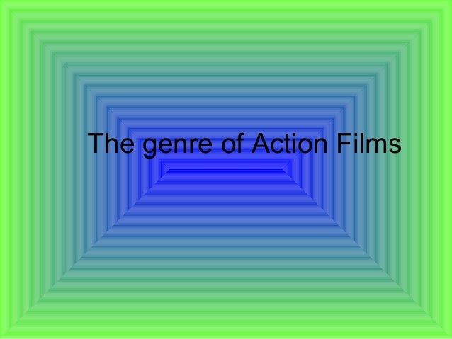 The genre of Action Films