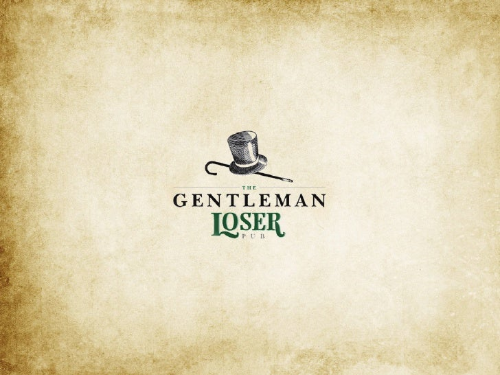 Proposta The Gentleman Loser Pub