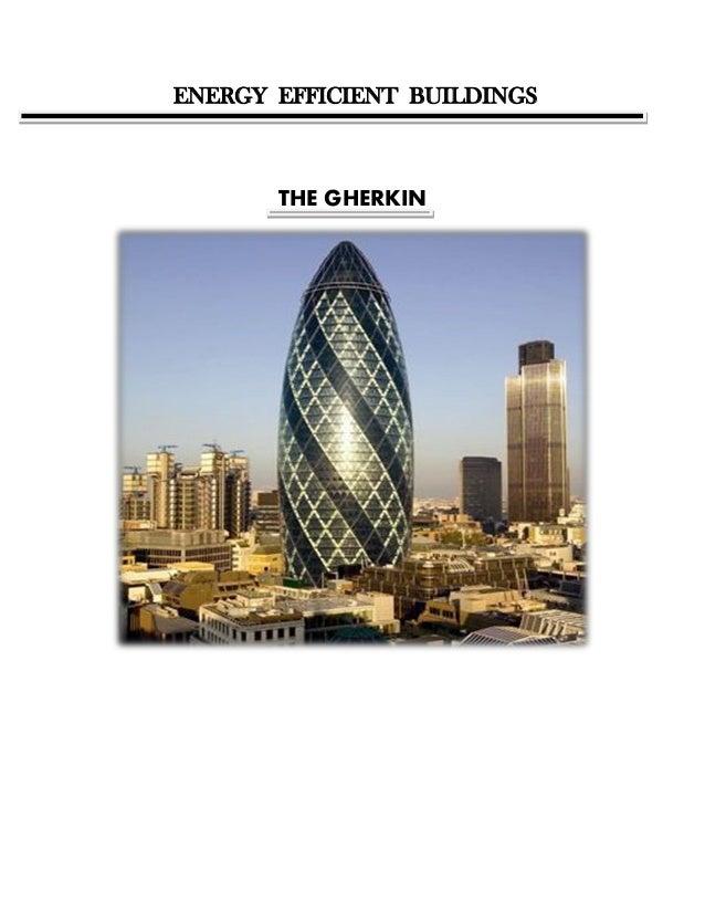 ENERGY EFFICIENT BUILDINGS THE GHERKIN