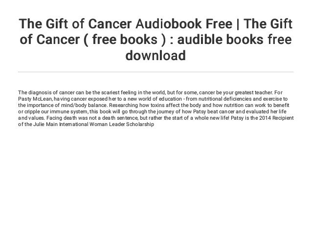 The Gift of Cancer Audiobook Free | The Gift of Cancer