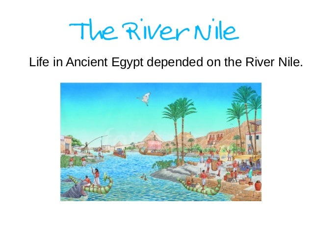 gifts of the nile river Ancient egyptians used a nilometer to treat the rise and fall or the nile during the  flood season this allowed them to predict which crops would be most.